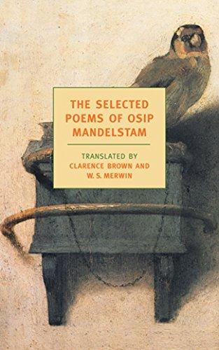 The Selected Poems of Osip Mandelstam (New York Review Books Classics): Mandelstam, Osip