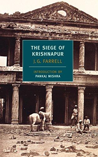 The Siege of Krishnapur (New York Review Books Classics): Farrell, J.G.