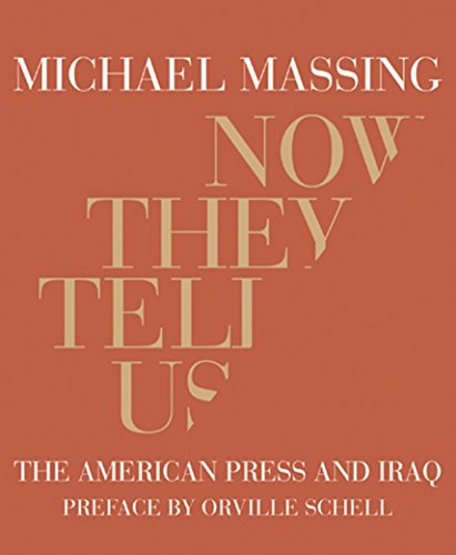 9781590171295: Now They Tell Us: The American Press and Iraq