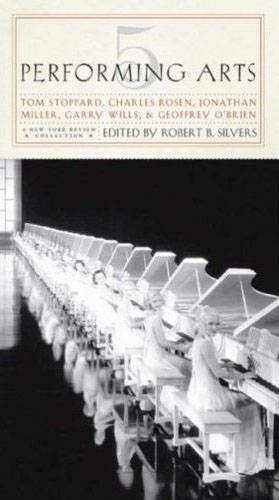Five Performing Arts: Robert B. Silvers;