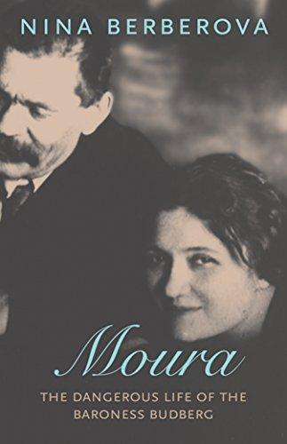 9781590171370: Moura: The Dangerous Life of the Baroness Budberg