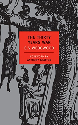The Thirty Years War (New York Review: Grafton, Anthony, Wedgwood,