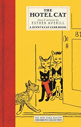9781590171592: The Hotel Cat (New York Review Children's Collection)