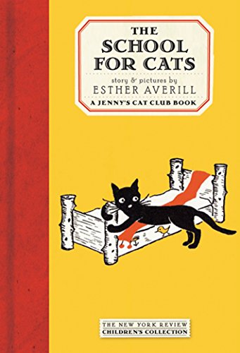 The School for Cats (Jenny's Cat Club) (9781590171738) by Esther Averill