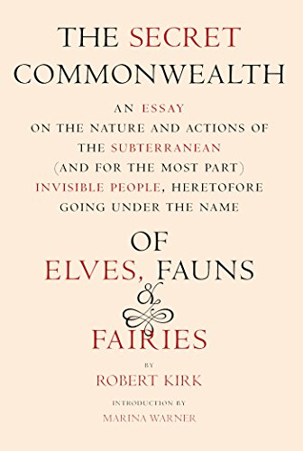 9781590171776: The Secret Commonwealth: Of Elves, Fauns, And Fairies