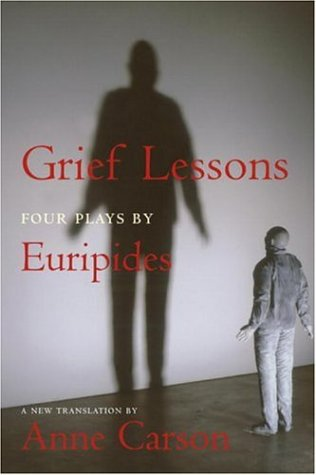 9781590171806: Grief Lessons: Four Plays by Euripides (New York Review Books Classics)