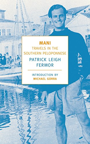 9781590171882: Mani: Travels in the Southern Peloponnese (New York Review Books Classics)