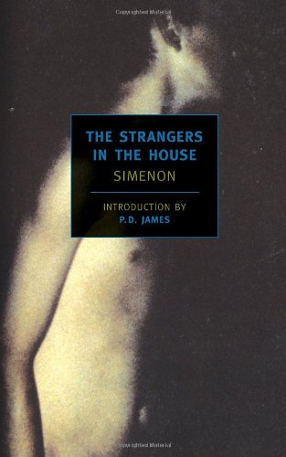 9781590171943: The Strangers in the House (New York Review Books Classics)