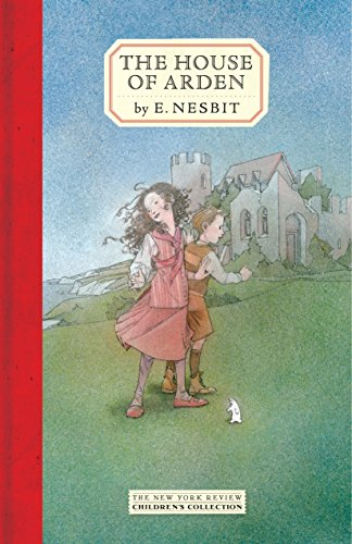 9781590172025: The House of Arden (New York Review Children's Collection)
