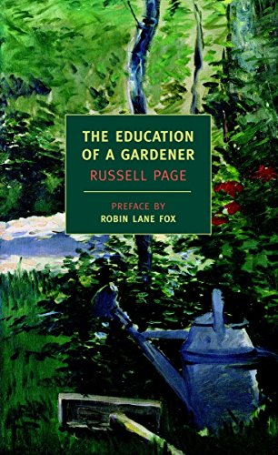 9781590172315: The Education Of A Gardener (New York Review Books Classics)