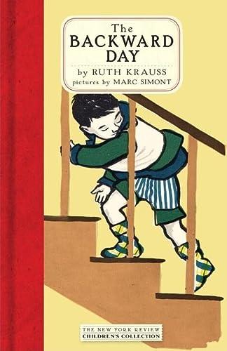 The Backward Day: Krauss, Ruth; Simont,