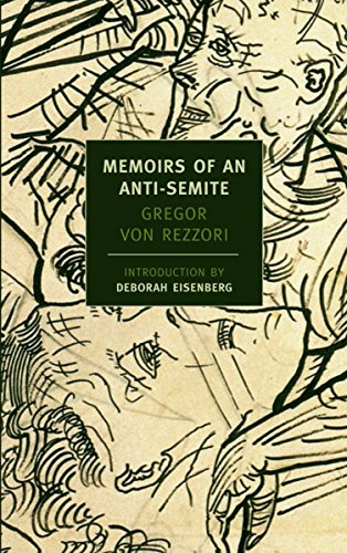 9781590172469: Memoirs of an Anti-Semite: A Novel in Five Stories (New York Review Books)