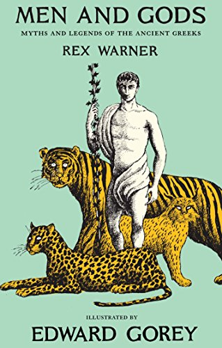 Men and Gods: Myths and Legends of: Rex Warner