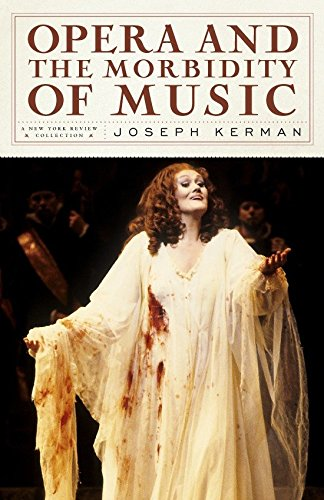 9781590172650: Opera and the Morbidity of Music (New York Review Collections (Hardcover))