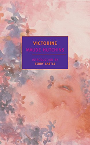 Victorine (New York Review Books Classics): Hutchins, Maude