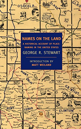 9781590172735: Names on the Land: A Historical Account of Place-Naming in the United States (New York Review Books Classics)