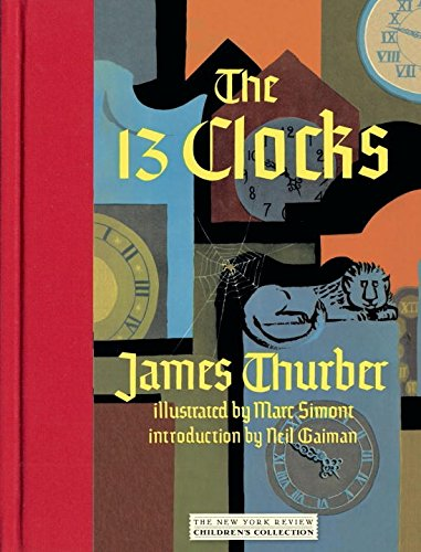 THE 13 CLOCKS (SIGNED, 2008 REISSUE, SECOND: SIMONT, MARC (SIGNED),