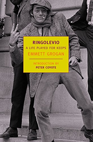 Ringolevio: A Life Played for Keeps (New: Grogan, Emmett