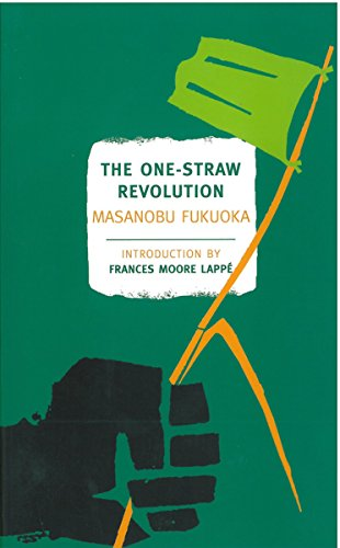 9781590173138: The One-Straw Revolution: An Introduction to Natural Farming