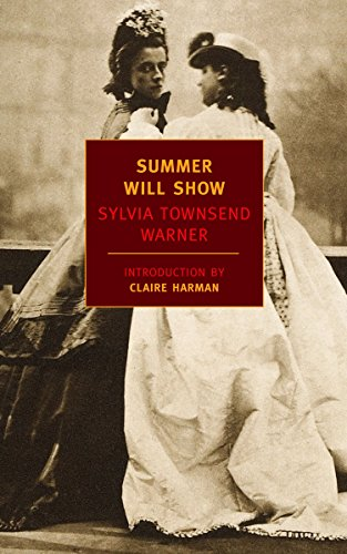 Summer Will Show (New York Review Books: Warner, Sylvia Townsend