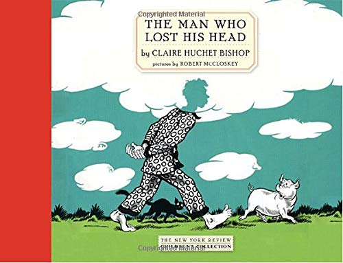 9781590173329: The Man Who Lost His Head (New York Review Children's Collection)