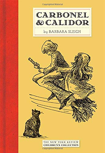 Carbonel and Calidor: Being the Further Adventures of a Royal Cat (New York Review Children's Collection)