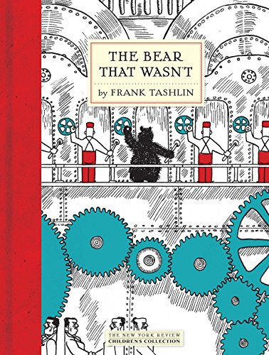 9781590173442: The Bear That Wasn't (New York Review Books Children's Collection)