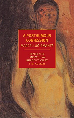 A Posthumous Confession (New York Review Books: Marcellus Emants; Translator-J.M.