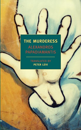 The Murderess: Papadiamantis, Alexandros; Levi,