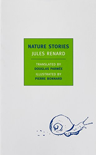 Nature Stories (New York Review Books Classics): Jules Renard, Pierre