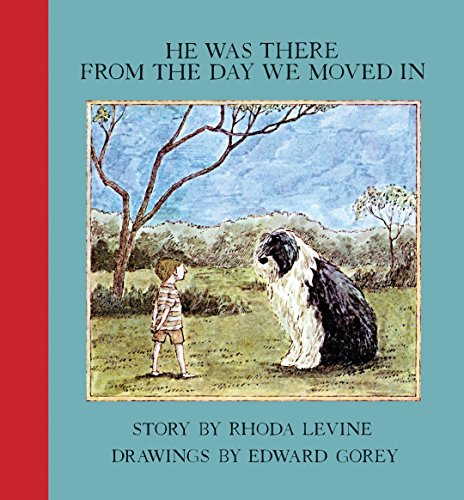 9781590175156: He Was There From the Day We Moved In (New York Review Books Children's Collection)