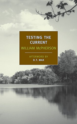 9781590176023: Testing the Current (New York Review Books Classics)