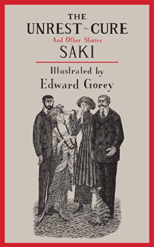 The Unrest-Cure and Other Stories (New York Review Books Classics): Saki