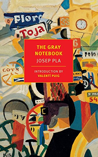 The Gray Notebook (New York Review Books: Josep Pla