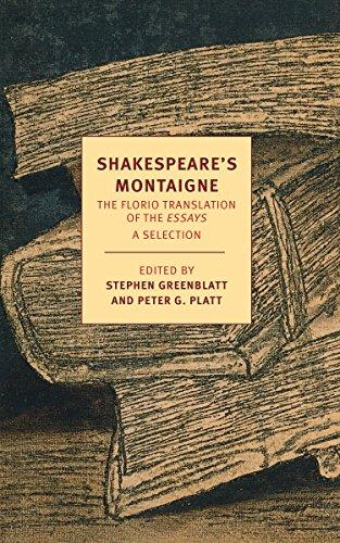 Shakespeare's Montaigne: The Florio Translation of the: De Montaigne, Michel;