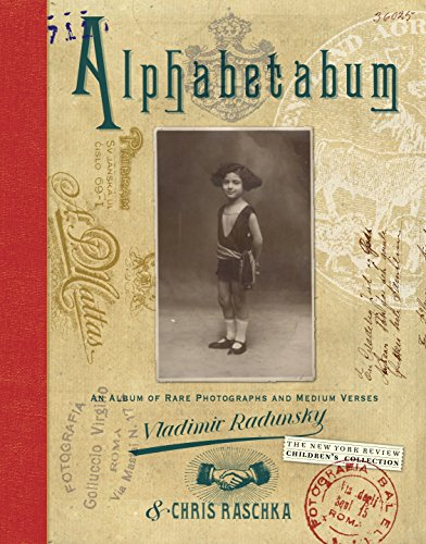 Alphabetabum: An Album of Rare Photographs and: Radunsky, Vladimir, Raschka,