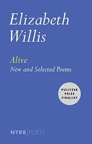 9781590178645: Alive: New and Selected Poems (Nyrb Poets)