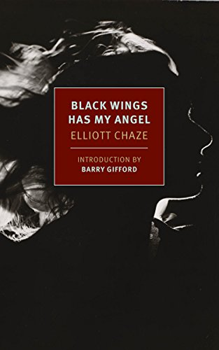 9781590179161: Black Wings Has My Angel (New York Review Books Classics)
