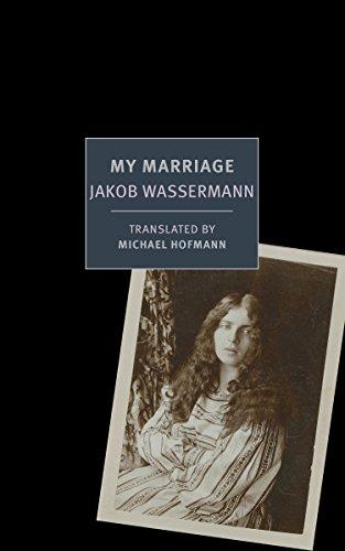 My Marriage: Wassermann, Jakob