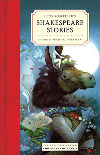 9781590179314: Leon Garfield's Shakespeare Stories (New York Review Books Children's Collection)