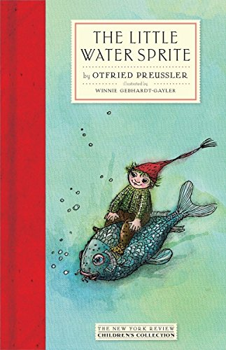9781590179338: The Little Water Sprite (New York Review Books Children's Collection)