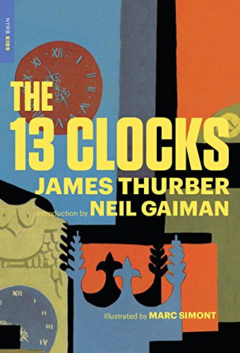 The 13 Clocks (New York Review Books Childrens Collection)
