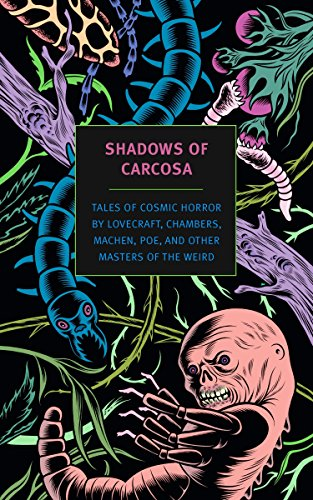 9781590179437: Shadows of Carcosa: Tales of Cosmic Horror by Lovecraft, Chambers, Machen, Poe, and Other Masters of the Weird
