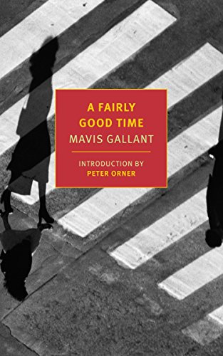 A Fairly Good Time: With Green Water, Green Sky: Mavis Gallant