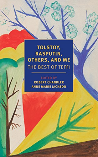9781590179963: Tolstoy, Rasputin, Others, and Me: The Best of Teffi (New York Review Books Classics)