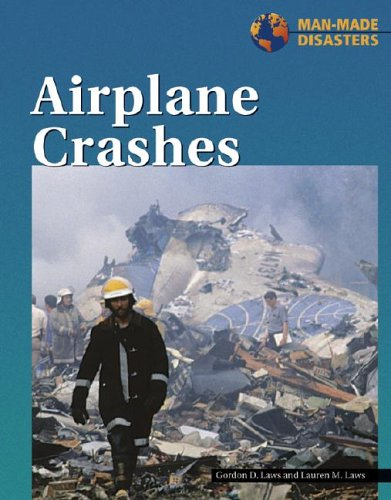 9781590180549: Airplane Crashes (Manmade Disasters (Lucent))