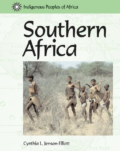 Southern Africa (Indigenous Peoples of Africa): Jenson-Elliott, Cynthia L.