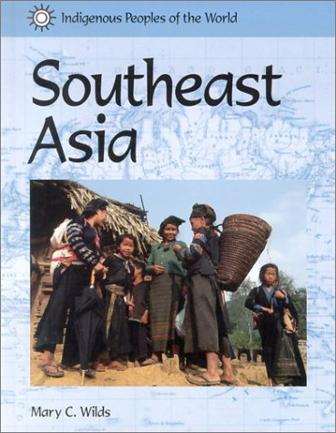 9781590180952: Indigenous Peoples of the World - Southeast Asia