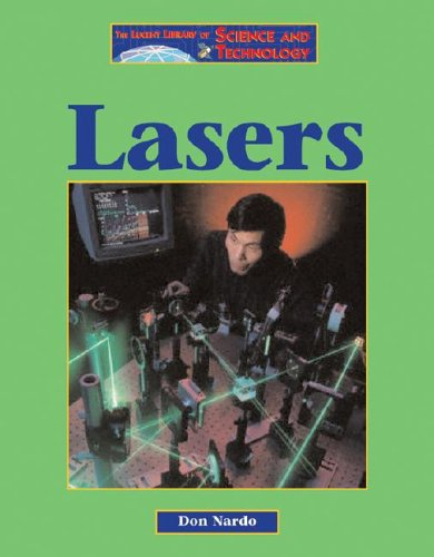 Lasers (Lucent Library of Science and Technology): Don Nardo