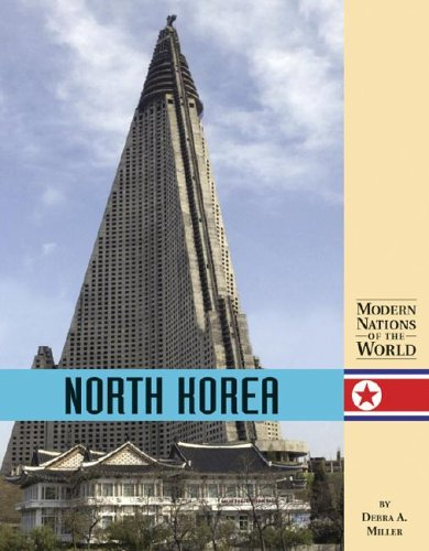 North Korea (Modern Nations of the World (Lucent)): Miller, Debra A.